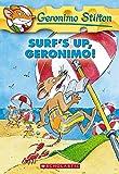 Surfs Up Geronimo: 20 (Geronimo Stilton - 20)