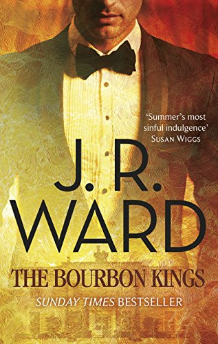 The Bourbon Kings by [Ward, J. R.]