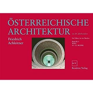 Österreichische Architektur im 20. Jahrhundert Bd. III/3: Wien, 19.-23. Bezirk
