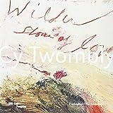 Cy Twombly - Album de l'exposition