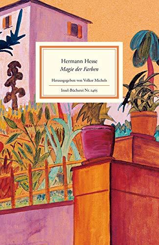 Magie der Farben: Aquarelle aus dem Tessin. Mit Betrachtungen und Gedichten (Insel-Bücherei) - Zeitgenössische Aquarelle