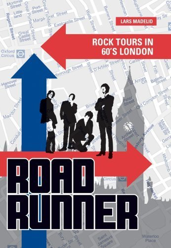 roadrunner-rock-tours-in-60s-london-by-lars-madelid-2007-paperback