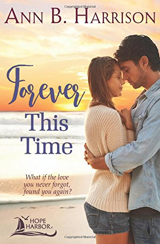 Forever This Time (Hope Harbor)