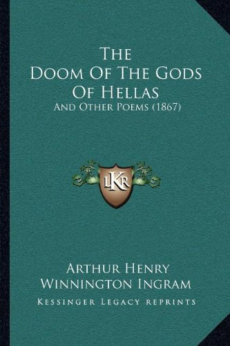 The Doom of the Gods of Hellas: And Other Poems (1867)