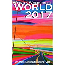 Kensington Gore's: Weird & Wonderful World 2017