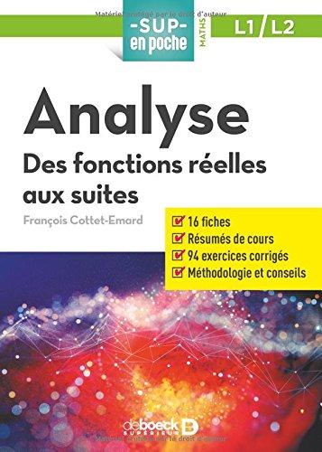 Analyse : Des fonctions réelles aux suites par François Cottet Emard