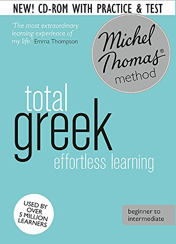 Total Greek Foundation Course: Learn Greek with the Michel Thomas Method (Hodder Education Publication)