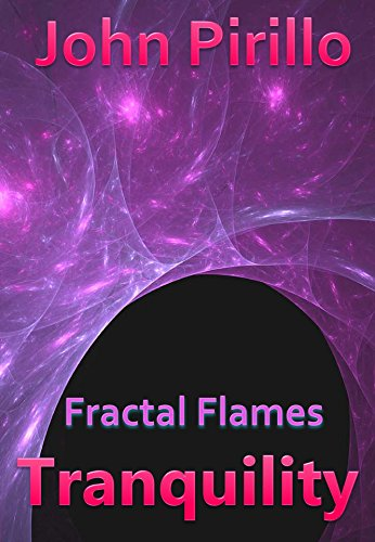 """Fractal Flames Tranquility: """"Soothing images to bring peace and calm to a busy mind."""""""