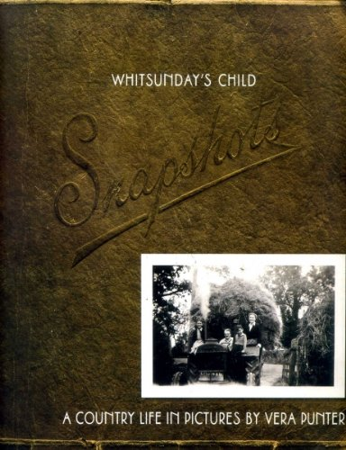 Whitsunday's Child: A Country Life in Pictures