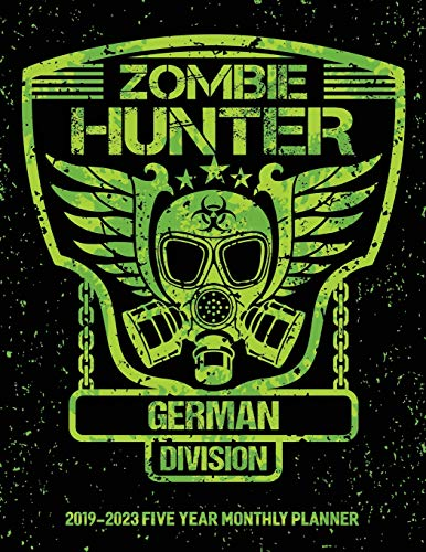 Zombie Hunter German Division: 2019-2023 Five Year Calendar and Planner 8.5x11 144 Pages (Halloween-ideen 2019 Coole Für)