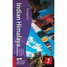 Indian Himalaya Handbook (Footprint Handbooks)