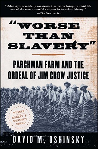 worse-than-slavery-parchman-farm-and-the-ordeal-of-jim-crow-justice