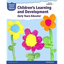 Pearson Edexcel Level 3 Diploma in Children's Learning and Development (Early Years Educator) Candidate Handbook (WBL L3 Diploma Early Years Educator)