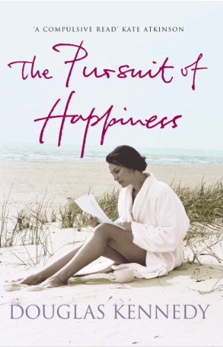 The Pursuit Of Happiness by [Kennedy, Douglas]