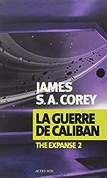 The Expanse, Tome 2 : La guerre de Caliban