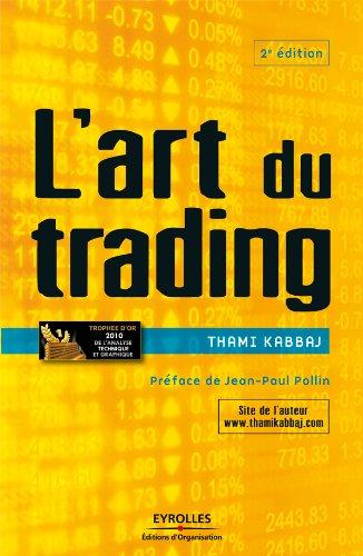 L'art du trading (ED ORGANISATION) par Thami Kabbaj
