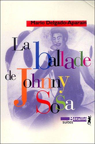 La ballade de Johnny Sosa par Mario Delgado Aparain