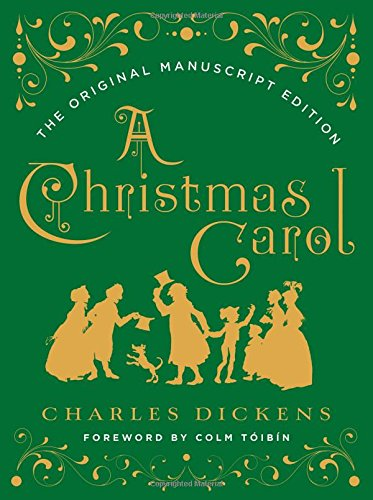 A Christmas Carol: The Original Manuscript Edition Cover Image