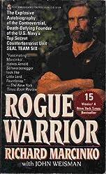 Rogue Warrior by Richard Marcinko (1993-03-04)