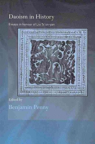 [(Daoism in History : Essays in Honour of Liu Ts'un-yan)] [Edited by Benjamin Penny] published on (October, 2010)