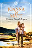 Joanna & Matt - Wo mein Herz dich spürt