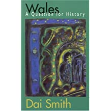 Wales: A Question for History