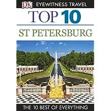 DK Eyewitness Top 10 Travel Guide: St Petersburg: St Petersburg