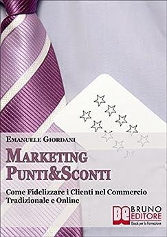 Marketing Punti & Sconti di [Emanuele Giordani]