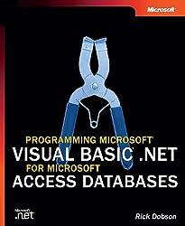 Programming Microsoft® Visual Basic® .NET for Microsoft Access Databases (Pro Developer)