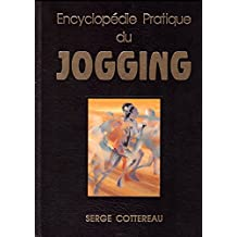 Encyclopédie pratique du jogging