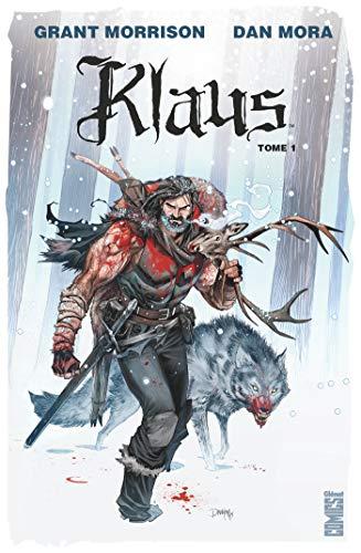 Klaus - Tome 01: La Véritable histoire du Père Noël par Grant Morrison