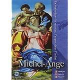Michel-Ange, la main dans la matière, l'esprit dans l'infini