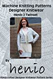 Machine Knitting Pattern: Designer Knitwear: Henio 2 Twinset (henio Handcrafted Designer Knitwear Single Pattern Series Book 1) (English Edition)