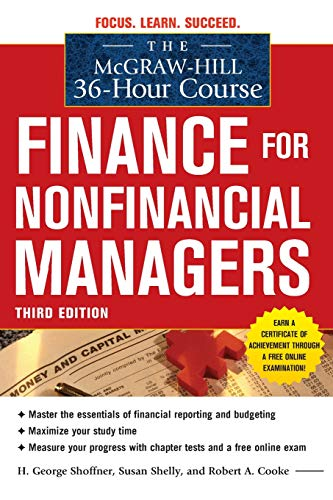 The McGraw-Hill 36-Hour Course: Finance for Non-Financial Managers 3/E (McGraw-Hill 36-Hour Courses) por Susan Shelly