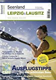 Reisemagazin LEIPZIG & LAUSITZ 2010 : Das Magazin für Urlaub am Wasser