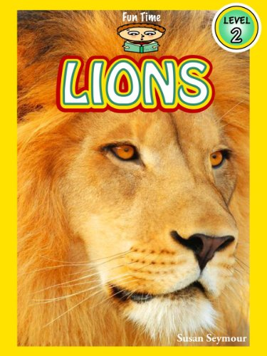 """Lions (A """"Fun Time Reading"""" Book for Level 2 Readers) (English Edition)"""
