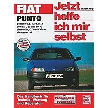 Fiat Punto (Jetzt helfe ich mir selbst)