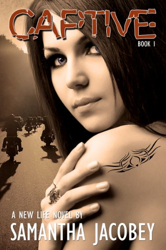 Captive (A New Life Book 1) (English Edition) (Gang Design)