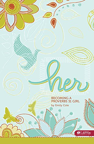 Her: Becoming a Proverbs 31 Girl; Member Book