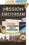 Mission Amsterdam: A Scavenger Hunt A...