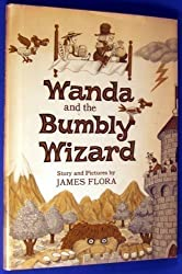 Wanda and the Bumbly Wizard by James Flora (1980-08-01)