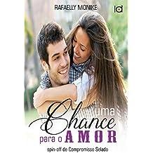 Uma chance para o amor (Portuguese Edition)
