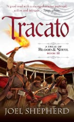 Tracato: A Trial of Blood and Steel Book 3