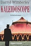 'Kaleidoscope: Kriminalroman' von Darryl Wimberley