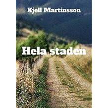 Hela staden (Swedish Edition)