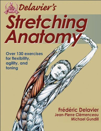 Delavier's Stretching Anatomy by Delavier, Frederic, Clemenceau, Jean-Pierre, Gundill, Michae (2011) Paperback