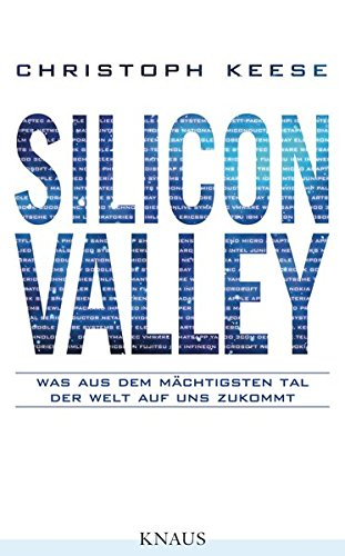 silicon valley von christoph keese