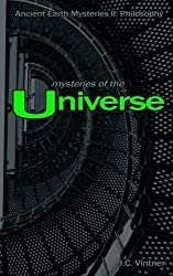 Mysteries of the Universe: Ancient Earth Mysteries II: Philosophy (Volume 2) by J.C. Vintner (2012-07-14)