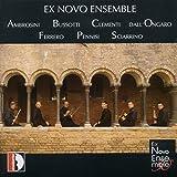Ex Novo Ensemble : 30 ans. Récital Sciarrino, Clementi, Bussotti...