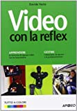 Video con la Reflex